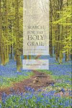 Search for the Holy Grail - A Journey through France, Germany and Serbia
