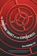 The Unknown Target of Life Experiences