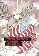 This Nation under Attack af Alex Salaiz