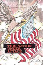 This Nation Under Attack af Alex Salaiz