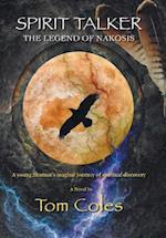 Spirit Talker - The Legend of Nakosis