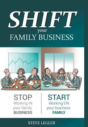SHIFT your Family Business