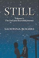 Still Volume 2: The DeLaine Reynolds Journey