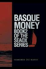 Basque Money - Book 2 of the SeaOx Series