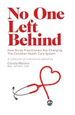 No One Left Behind - How Nurse Practitioners Are Changing The Canadian Health Care System