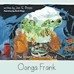 The Inventive Adventures of Oonga Frank