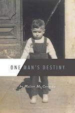 One Man's Destiny