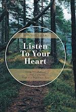 Listen to Your Heart: Using Mindfulness to Make Choices That Are Right for You