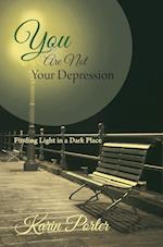 You are Not Your Depression