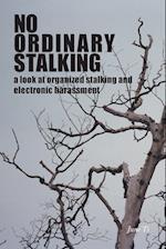 No Ordinary Stalking