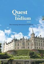 Quest for Indium (Amazing Adventures of Alderon, nr. 1)