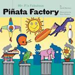 Mr. P's Fabulous Piñata Factory