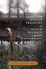 The Hidden Treasure of Dutch Buffalo Creek - Heirloom Edition
