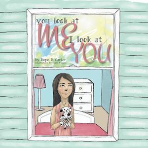 Bog, paperback You Look at Me I Look at You af Hope B. Carter