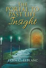 The Portal to Past Life Insight af Lynn C. LeBlanc