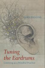 Tuning the Eardrums: Listening as a Mindful Practice