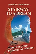 Stairway to a Dream