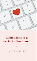 Confessions of a Serial Online Dater