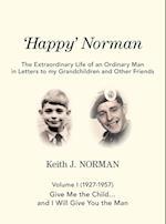 'Happy' Norman, Volume I (1927-1957)