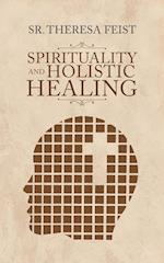 Spirituality and Holistic Healing