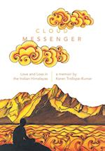 Cloud Messenger: Love and Loss in the Indian Himalayas af Karen Trollope-Kumar