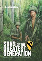 Sons of the Greatest Generation: Snapshots and Memories of Vietnam, October 1967 to October 1968 af Ron Copeland