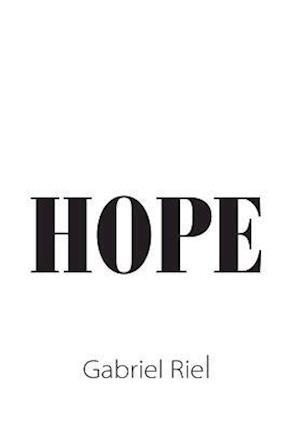 Bog, hardback Hope af Gabriel Riel