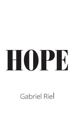 Bog, hæftet HOPE af Gabriel Riel
