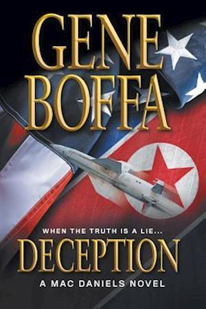 Bog, hæftet Deception: A Mac Daniels Novel af Gene Boffa