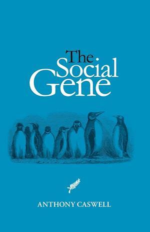 Bog, hæftet The Social Gene af Anthony Caswell