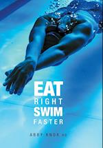 Eat Right, Swim Faster