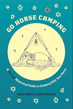 Go Horse Camping: A (funny) Illustrated Guide to Camping With Your Horse af Tania Millen, Julia Nieckarz