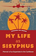 My Life as Sisyphus