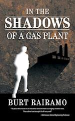 In the Shadows of a Gas Plant