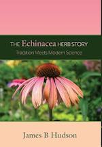 The Echinacea Herb Story