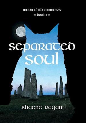 Bog, hardback Separated Soul af Shaene Ragan