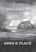 Anna's Place af Carol Eckhardt
