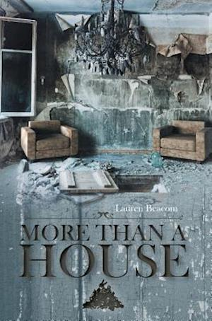 More Than A House