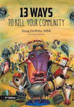 13 Ways to Kill Your Community 2nd Edition