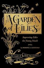Garden of Lilies: Improving Tales for Young Minds (From the World of Stella Montgomery) af Rossell Judith