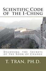 Scientific Code of the I-Ching