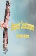 Prosperity Consciousness af Frederick Dodson