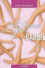 My Life According to Barbie af Stacy Mcanulty