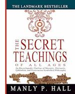 The Secret Teachings of All Ages af Manly P. Hall