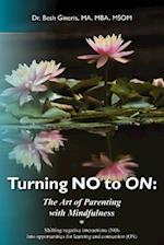 Turning No to on af MS Dr Beth Gineris Ma, Beth Gineris
