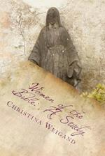 Women of the Bible af Christina Weigand
