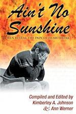 Ain't No Sunshine af Kimberley A. Johnson