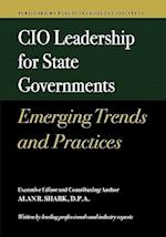 CIO Leadership for State Governments Emerging Trends & Practices