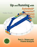 Up and Running with Autodesk Inventor Professional 2012