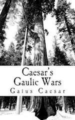 Caesar's Gaulic Wars af Gaius Julius Caesar